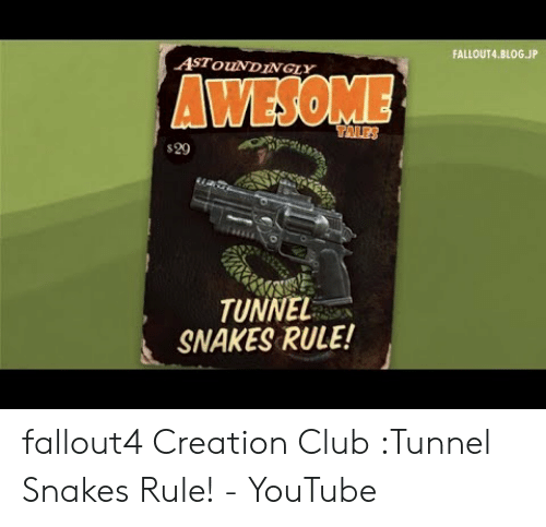 FALLOUT4BLOGJP ASTouNDINGLY WESOME S29 TUNNEL SNAKES RULE
