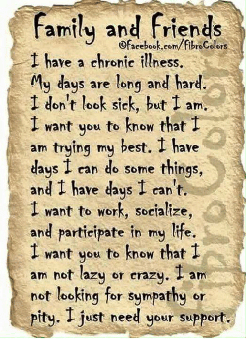 family and friends ofacebook com fibrocolors have a chronic illness my days 3749857 ✅ 25 best memes about chronic illness chronic illness memes,Chronic Illness Meme