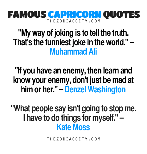 Famous Capricorn Quotes My Way Of Joking Is To Tell The Truth Thats