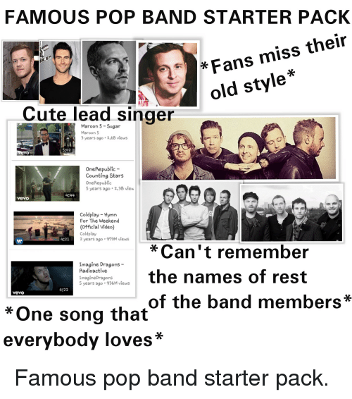 FAMOUS POP BAND STARTER PACK Fans Miss Their Old Style* 2