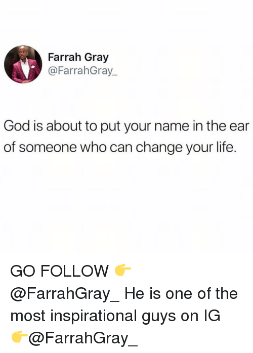 Farrah Gray God Is About to Put Your Name in the Ear of