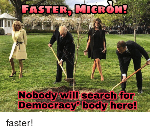 Love Each Other When Two Souls: FASTER MICRON! Nobody Will Search For Democracy Body Here