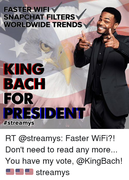 Image of: Black King Bach Memes And Wifi Faster Wifi Snapchat Filters Worldwide Trends King Bach Trace Tv Faster Wifi Snapchat Filters Worldwide Trends King Bach For