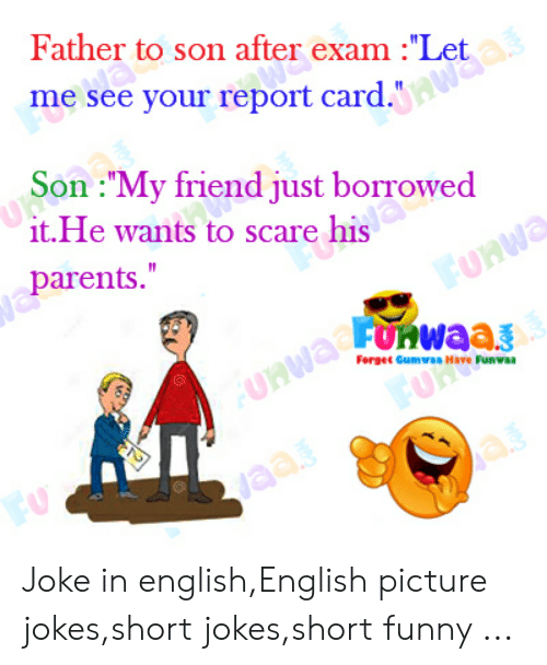 Father To Son After Exam Let Me See Your Report Cardawaas