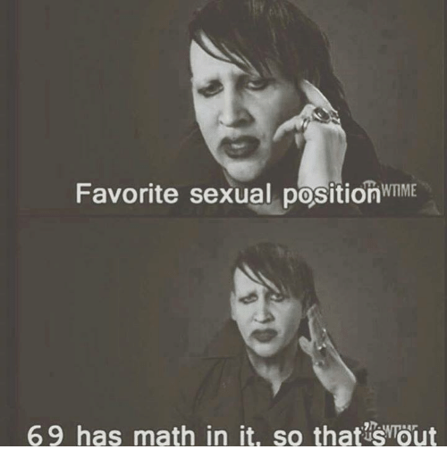 Dank, Math, and 🤖: Favorite sexual positionwnME  69 has math in it, so that?Shout