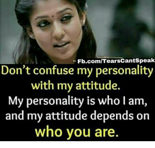 fb com tearscantspeak dont confuse my personality with my attitude my personality 25127166 ✅ 25 best memes about confuse confuse memes
