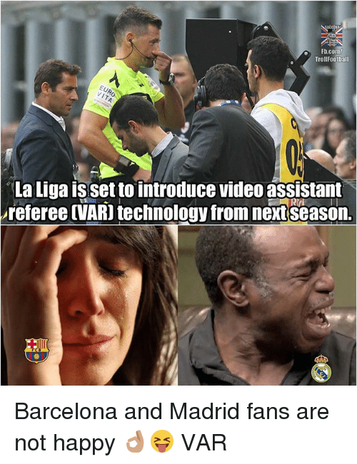 fb com trollfootball la liga isset to introduce video assistant referee 28615210 25 best not happy memes shitgibbon memes, uncomfortable memes