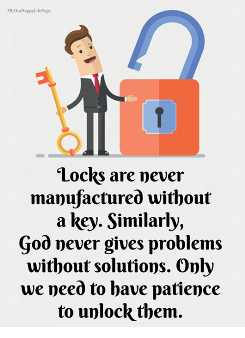 God, Memes, And Patience: FB/OurHappyLifePage Locks Are Never Manufactured  Without A