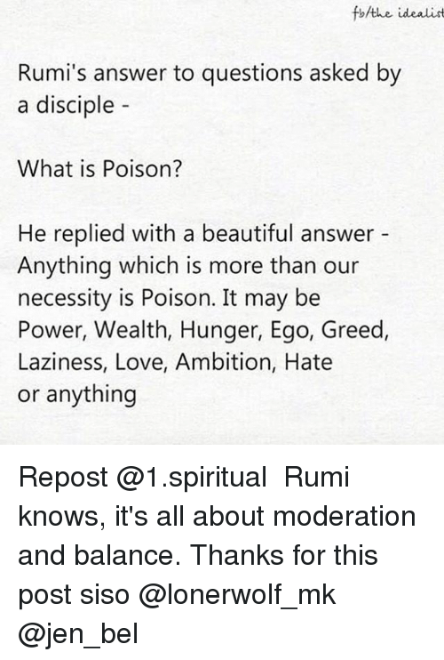 Fbthe Idealist Rumi's Answer to Questions Asked by a