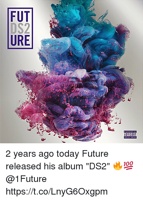 """Future, Memes, and Today: FDU 2 years ago today Future released his album """"DS2"""" 🔥💯 @1Future https://t.co/LnyG6Oxgpm"""