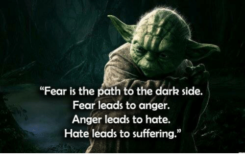 Star Wars Fear leads to anger