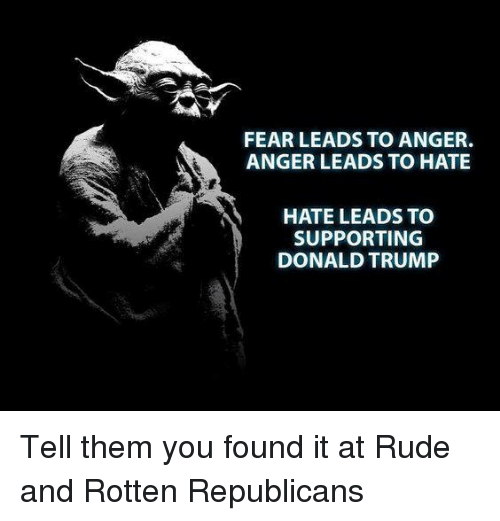 fear leads to anger anger leads to hate hate leads 5141960 ✅ 25 best memes about fear leads to anger anger leads to hate,Fear Leads To Anger Meme