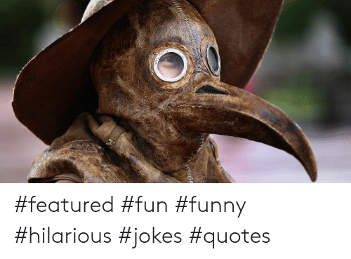 Featured Fun Funny Hilarious Jokes Quotes Funny Meme