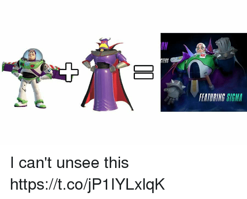 Sigma, This, and Unsee: FEATURING SIGMA I can't unsee this https://t.co/jP1IYLxlqK