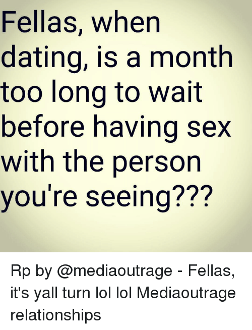 Wait before having sex when dating