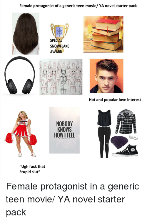 Love Starter Packs And Fuck Female Protagonist Of A Generic Teen Movie