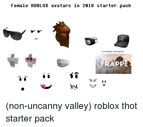 Female ROBLOX Avatars in 2818 Starter Pack IM a SPY FRAPPE | Starter