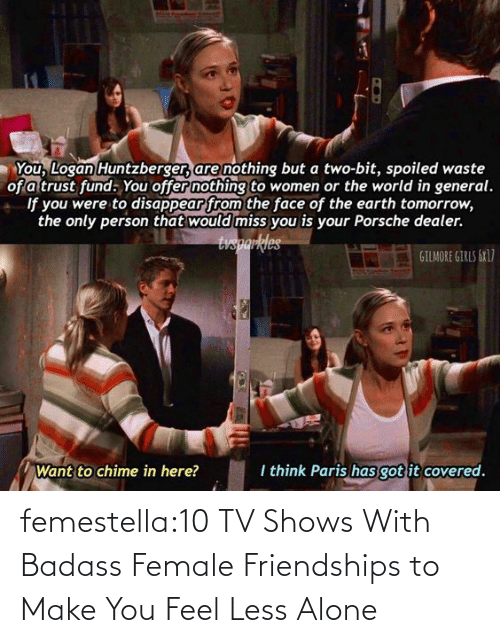 Being Alone, Target, and Tumblr: femestella:10 TV Shows With Badass Female Friendships to Make You Feel Less Alone