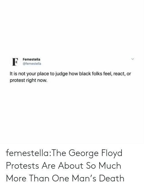 Target, Tumblr, and Blog: femestella:The George Floyd Protests Are About So Much More Than One Man's Death