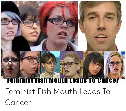 femifist-fish-mouth-teadsto-cancer-feminist-fish-mouth-leads-to-44931628.png