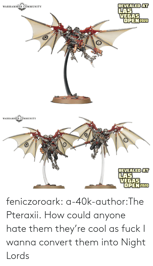 Tumblr, Blog, and Cool: feniczoroark:  a-40k-author:The Pteraxii.   How could anyone hate them they're cool as fuck   I wanna convert them into Night Lords
