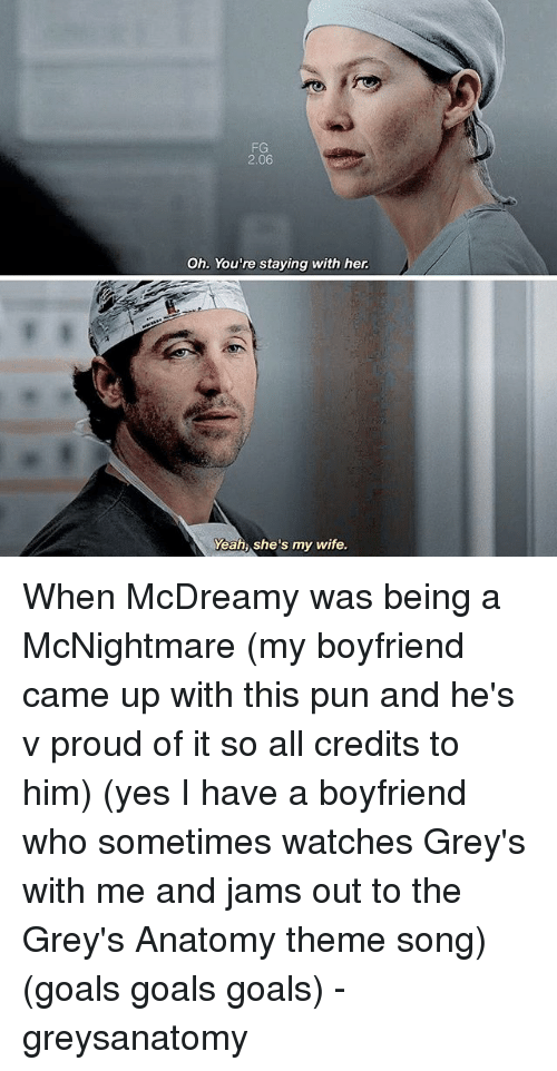 Fg 206 Oh Youre Staying With Her Yeah Shes My Wife When Mcdreamy