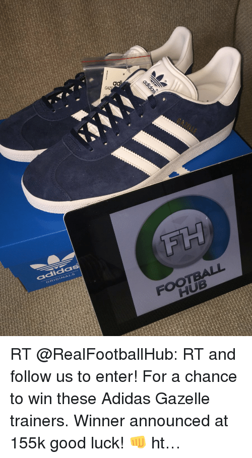 fh adida football hub a rt realfootballhub rt and follow 3616869 ✅ 25 best memes about adidas gazelle adidas gazelle memes,Gazelle Meme