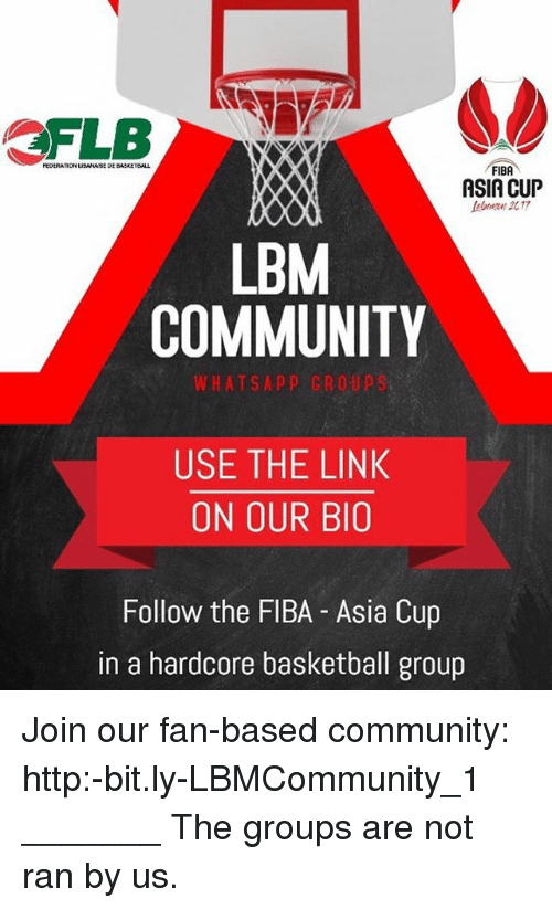 FIBA ASIA CUP LBM COMMUNITY WHATSAPP CROUPS USE THE LINK ON