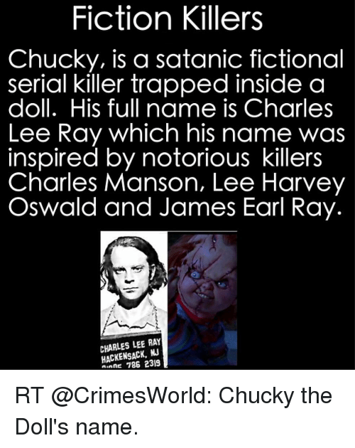 charles manson chucky Chucky is the villain song of the killer doll chucky, sung by rap group geto boys as tribute to the 1988 horror film child's play as well as the 5th track (originally titled chuckie) on their 1990-91 no limit records album we can't be stopped.