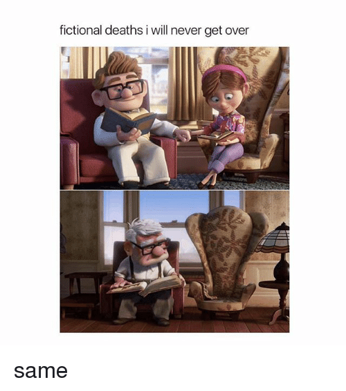 Girl Memes, Fictional, and Never: fictional deaths i will never get over same