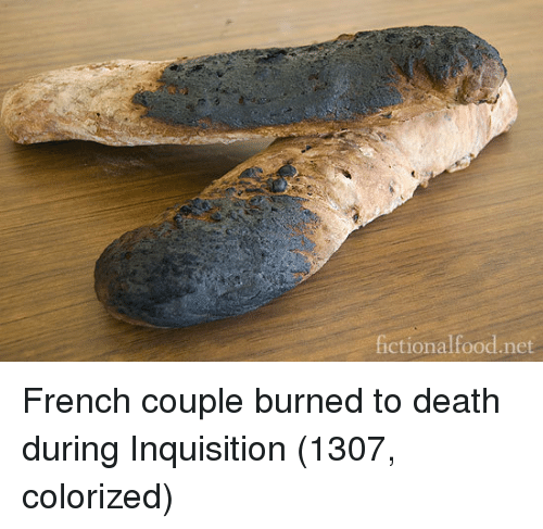 Death, French, and Net: fictionalfood.net French couple burned to death during Inquisition (1307, colorized)