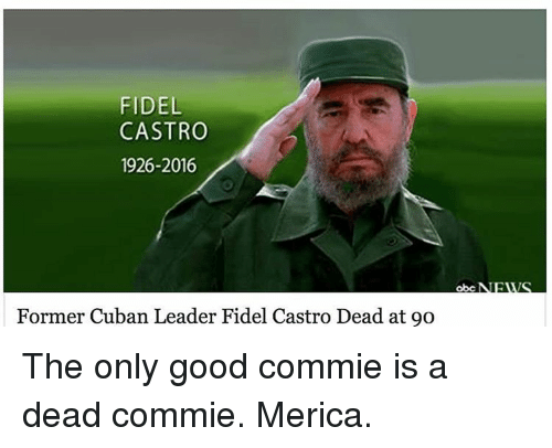 The Only Good Commie Is A Dead Commie