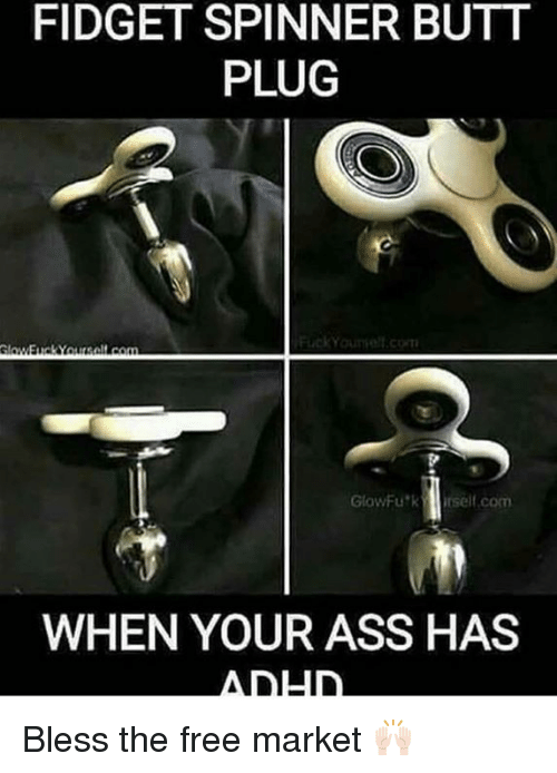 Fidget Spinner Butt Plug Glowfukr Selfcomm When Your Ass Has Adld