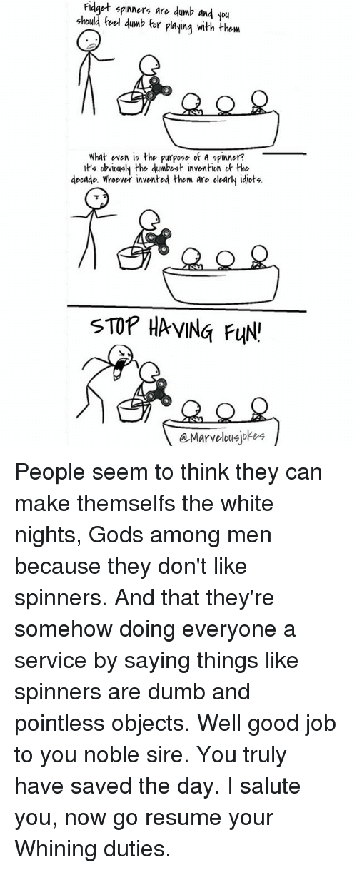 Dumb, Memes, and Good: Fidget spinners are dumb and you should feel dumb