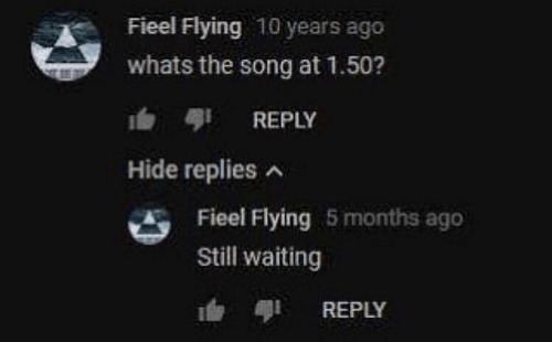 Waiting..., Song, and 10 Years: Fieel Flying 10 years ago  whats the song at 1.50?  b REPLY  Hide replies  Fieel Flying 5 months ago  Still waiting  REPLY