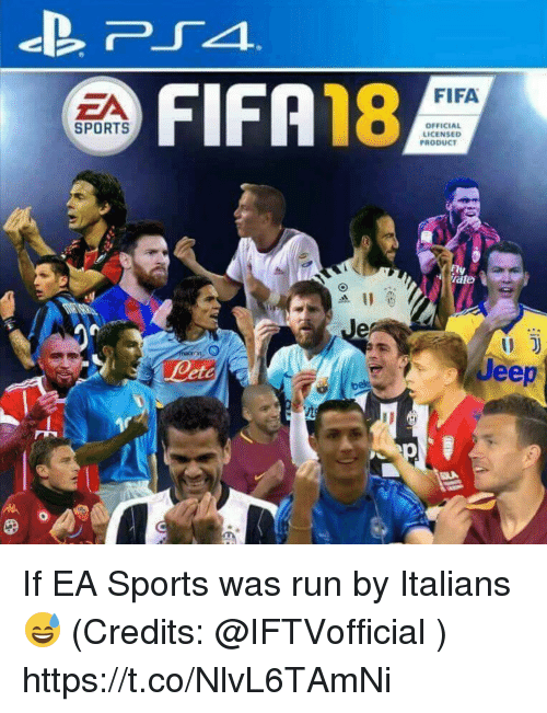 Fifa, Memes, and Run: FIFA18  FIFA  ZA  SPORTS  OFFICIAL  LICENSED  PRODUCT  Jeep If EA Sports was run by Italians 😅 (Credits: @IFTVofficial )  https://t.co/NlvL6TAmNi