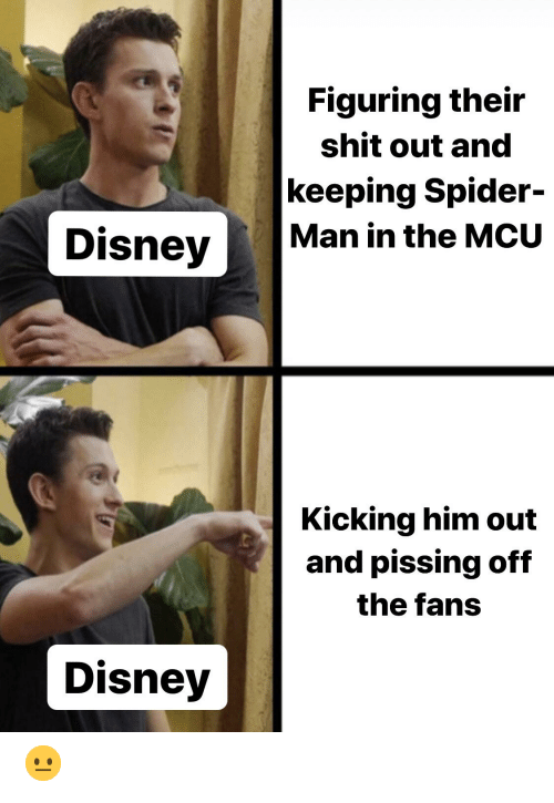 Figuring Their Shit Out and Keeping Spider- Man in the MCU