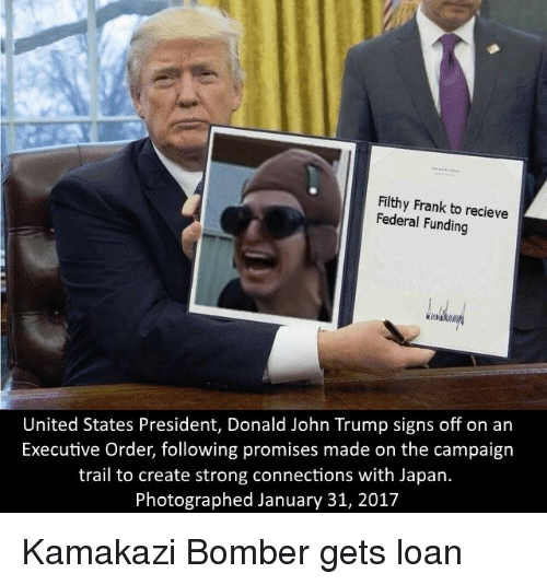 filthy frank to recieve federal funding united states president donald 13352382 25 best filthy frank memes memes