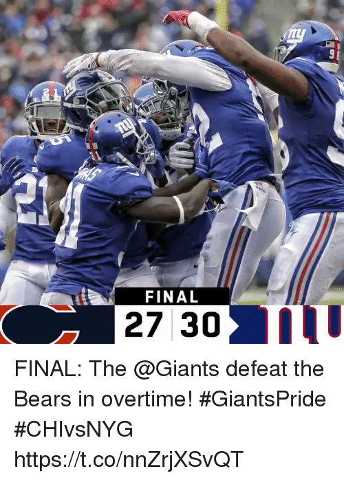 Memes, Bears, and Giants: FINAL  27 30 m FINAL: The @Giants defeat the Bears in overtime! #GiantsPride  #CHIvsNYG https://t.co/nnZrjXSvQT