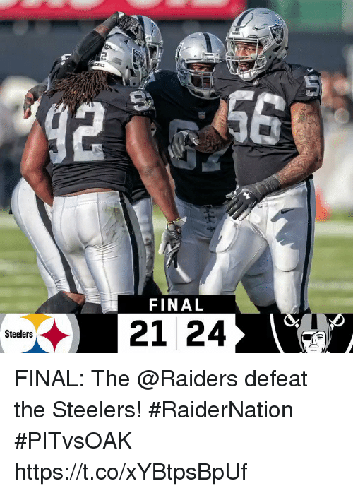 Sizzle: FINAL  Steelers FINAL: The @Raiders defeat the Steelers! #RaiderNation  #PITvsOAK https://t.co/xYBtpsBpUf