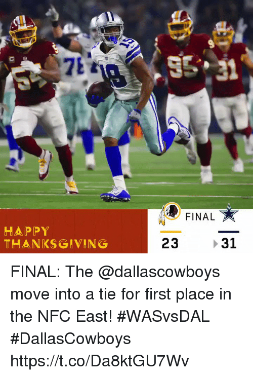 me.me: FINAL  Te  HAPPY  THANKSGIVING  23 31 FINAL: The @dallascowboys move into a tie for first place in the NFC East! #WASvsDAL  #DallasCowboys https://t.co/Da8ktGU7Wv