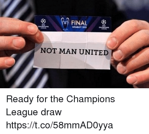 Soccer, Champions League, and United: FINAL  WEMBLEY 2013  NOT MAN UNITED Ready for the Champions League draw https://t.co/58mmAD0yya
