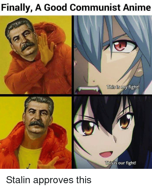 Finally A Good Communist Anime His Is My Fight This Is Our Fight