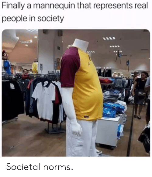 Dank, Mannequin, and 🤖: Finally a mannequin that represents real  people in society Societal norms.