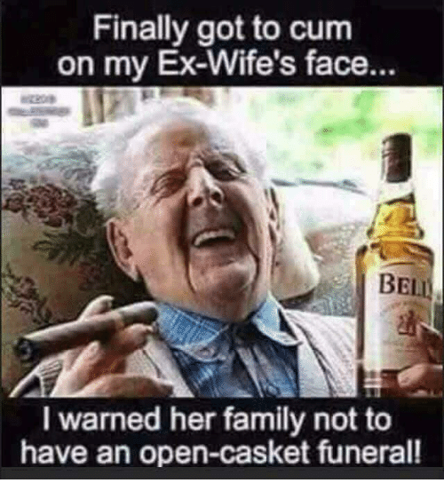 Finally Got to Cum on My Ex-Wife's Face BEI L Warned Her