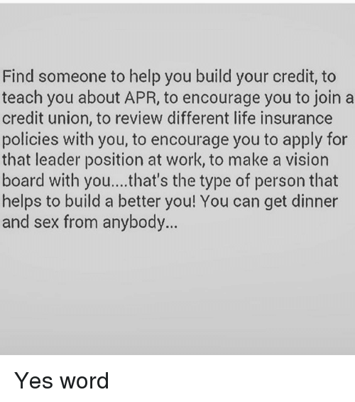 Find Someone To Help You Build Your Credit To Teach You About Apr To