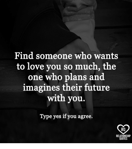 Future, Love, And Memes: Find Someone Who Wants To Love You So Much
