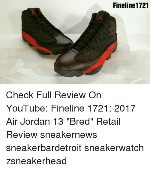 best service 3fbfd b9b70 Air Jordan, Memes, and youtube.com  Fineline1721 Check Full Review On  YouTube