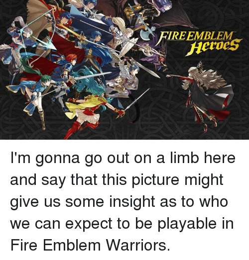 Warriors Come Out To Play Meme: 25+ Best Memes About Fire Emblem Warriors