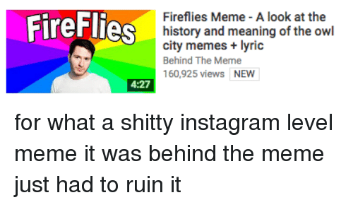 fireflies fireflies meme a look at the history and 24370645 fireflies fireflies meme a look at the history and meaning of
